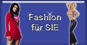 Fashion für SIE