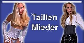 Original Taillen Mieder